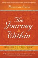 The Journey Within : Exploring the Path of Bhakti by Radhanath Swami (2016,...