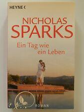 Nicholas Sparks Ein Tag wie ein Leben Liebesroman Heyne Verlag