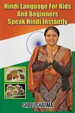 Hindi Language For Kids And Beginners: Speak Hindi Instantly (Hindi Edition)