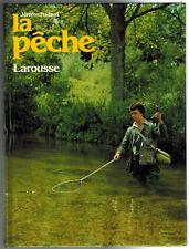 1979 - J.Nadaud - La Pêche - Histoire naturelle - Edit. Larousse