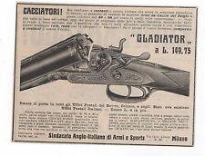 Pubblicità anno 1911 GLADIATOR FUCILE ARMI GUN advert werbung publicitè reklame