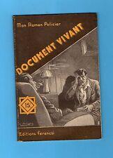 ►FERENCZI - MON ROMAN POLICIER N°304 - DOCUMENT VIVANT - TOSSEL - 1954
