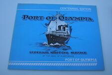 PORT OF OLYMPIA WASHINGTON CENTENNIAL EDITION WA 1989 HISTORY THURSTON COUNTY