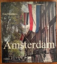 Oorthuys, Cas: Amsterdam. Yesterday, Today, Tomorrow. Amsterdam: Contact 1968.