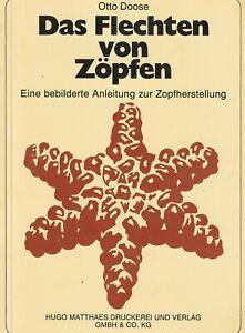 Bäckerei Fachbuch, Das Flechten von Zöpfen