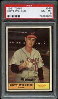 1961 Topps BB Card #545 Hoyt Wilhelm Baltimore Orioles PSA NM-MT 8 !!!!!