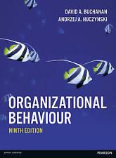 Organizational Behaviour by Prof David Buchanan, Dr Andrzej Huczynski