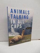Animals Talking In All Caps Book Justin Valmassoi Nature Photos Funny Captions