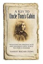 Key to Uncle Tom's Cabin by Harriet Beecher Stowe (Paperback, 2015)