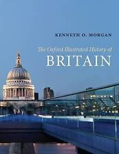 The Oxford Illustrated History of Britain (Oxford Illustrated-ExLibrary