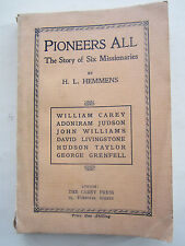 Pioneers All : The Story of Six Missionaries - H L Hemmens