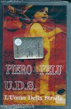 Piero Pelù. U.D.S. L'Uomo della strada (2002) Musicassetta NUOVA Amore immaginat