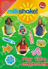 Milkshake! Playtime: Make and Do Book (Milkshake Make & Do), New, Various Book