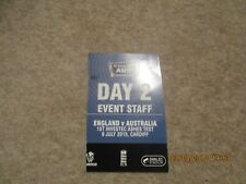 England v Australia  Ist Investec Ashes Test 9/7/2015 Cardiff  Event Staff Pass.