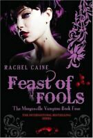 Feast of Fools (Morganville Vampires), Rachel Caine, Very Good, Paperback