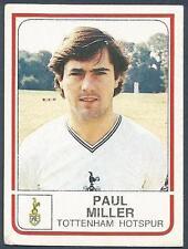 PANINI FOOTBALL 84-#299-TOTTENHAM HOTSPUR-PAUL MILLER