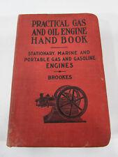 Vintage Practical Gas and Oil Engine Handbook 1905 1st Edition L Elliott Brookes