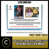 2018/19 TOPPS UEFA CHAMPIONS LEAGUE CHROME 6 BOX BREAK #S045 - PICK YOUR TEAM