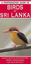 A Photographic Guide To Birds Of Sri Lanka, Gehan De Silvia Wijeyeratne And Deep