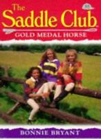 Gold Medal Horse (Saddle Club) By Bonnie Bryant