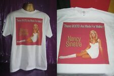 NANCY SINATRA-THESE BOOTS ARE MADE FOR WALKIN'  ART  PRINT T SHIRT-WHITE- LARGE