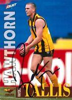 ✺Signed✺ 1996 HAWTHORN HAWKS AFL Card RAYDEN TALLIS