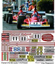 ADESIVI CARTA/PVC Ferrari 312 B3 F1 Polistil 1/16 1 16 Lauda/Regazzoni Repliche