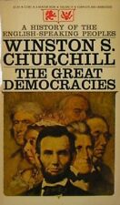 B000KS3Y3M The Great Democracies (History of the English-Speaking Peoples, Volu