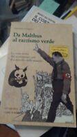 Gaspari Da Malthus al razzismo verde La vera storia del movimento per il control