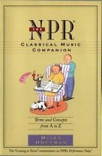 The NPR Classical Music Companion: Terms and Concepts from A to Z, Hoffman, Mile
