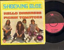 "SHOCKING BLUE Hello Darkness SINGLE 7"" Pickin' Tomatoes 1970 Mariska Veres"