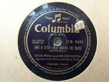 LOUIS PRIMA - Take A Little Walk Around The Block / Oh Cumari 78 rpm disc (A+)