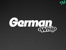 German Whip Car Sticker Vinyl Decal DUB, VW, SKODA, AUDI, BMW