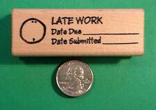 Late Work Checklist - Wood Mounted Teacher's Stamp