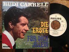 7'Rudi Carrell >Die Erste/Für dich allein<  Philips PROMO!