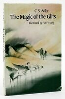 SIGNED Adler, C.S. THE MAGIC OF THE GLITS 1st Edition 4th Printing