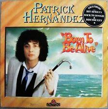 Patrick Hernandez - Born To Be Alive  New cd  2013 Release + bonustracks