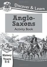 KS2 Descubre & Learn: History - ANGLOSAJONES LIBRO DE ACTIVIDADES,AÑO 5&6