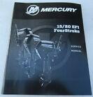 2017 Mercury Outboard 15/20 EFI FourStroke Service Manual P/N 90-8M0125265