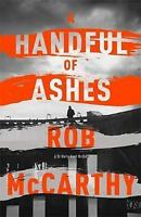 A Handful of Ashes: Dr Harry Kent Book 2 (Dr Harry Kent thrillers) by McCarthy,