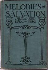 **rare** 1901-MELODIES OF SALVATION (COLLECTION of PSALMS, HYMNS & SONGS)-hrdcvr