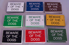 """3"""" x 2"""" Beware of the Dogs Signs in various colours with drilled holes"""