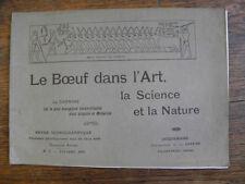 Le Boeuf dans l'Art , la Science et la nature / revue iconographique n° 7 / 1905