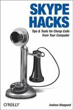 Skype Hacks: By Sheppard, Andrew