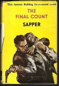 THE FINAL COUNT BY SAPPER - Hard cover with dust jacket