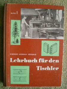 Lehrbuch für den Tischler - DDR Buch Bautischler Möbeltischler Maschinen Zinken