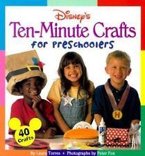 Disney's Ten-Minute Crafts for Preschoolers by Torres, Laura