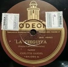 TANGO 78 rpm RECORD Odeon CARLOS GARDEL La cieguita / Lobo de mar SPAIN Rare