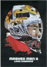 09/10 BETWEEN THE PIPES MASKED MEN II MASK SILVER #MM-40 LOUIS DOMINGUE *44375