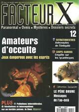 FACTEUR X N°12 AMATEURS D'OCCULTE / LOUPS-GAROUS : LES LYCANTROPES /  LE FLUOR